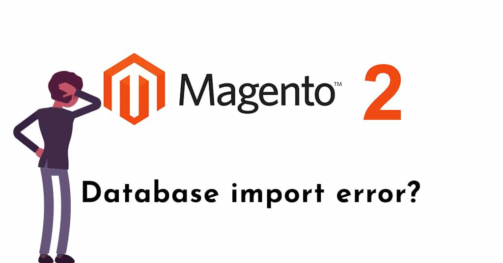 SUPER privilege error when importing Magento 2 database?