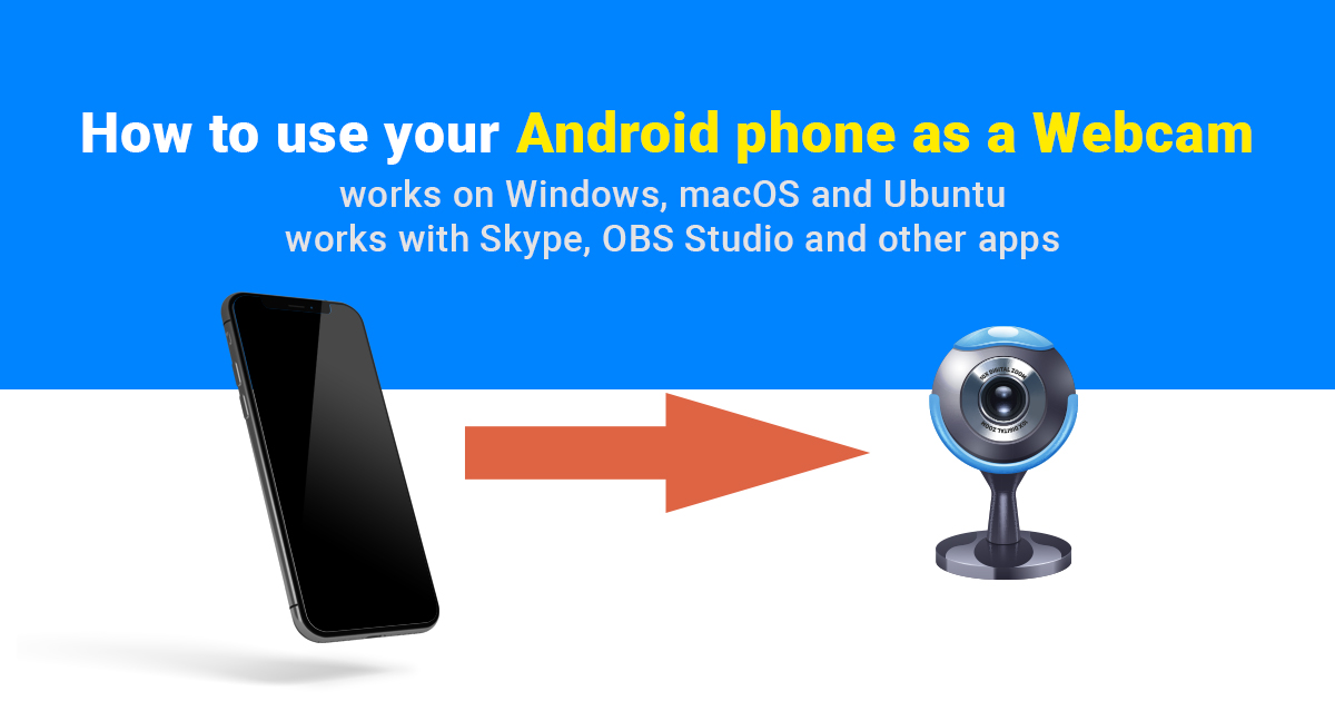 how to use android phone as webcam in obs studio