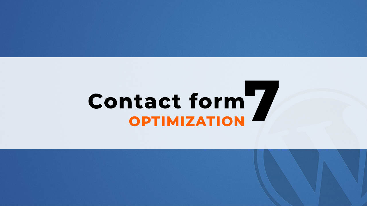 optimize wordpress contact form 7 speed up