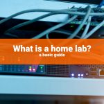 home lab guide basic